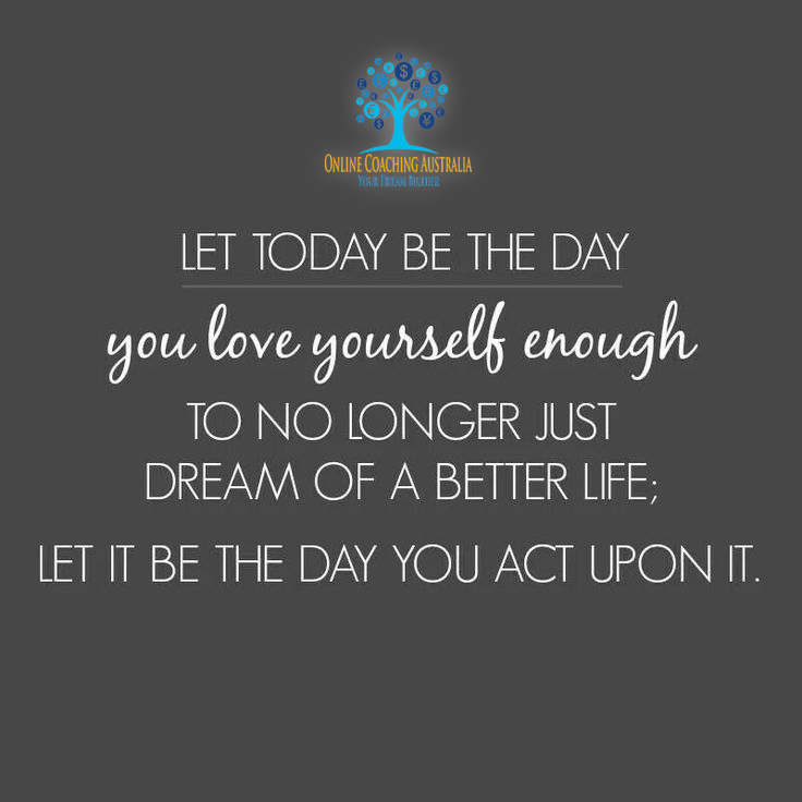 TEAM-Let-it-be-the-day-you-act-upon-it-onlinecoachingaustralia