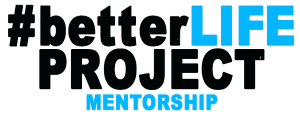 Better-Life-Project-MENTORSHIP