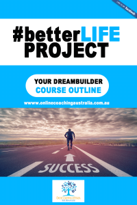 #betterLife-#betterYourDreamBuilderCourseOutlineProtocol-Cover