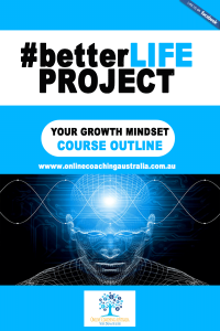 #betterLife-#betterYourGrowthMindsetCourseOutlineProtocol-Cover
