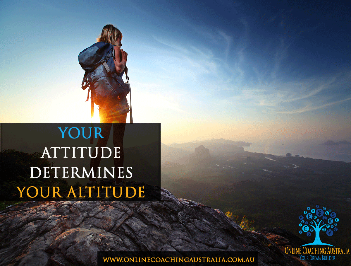 essay attitude determines altitude Your attitude determines your altitude there is nothing more exhilarating than being around people who exude the energy of endless possibilities these kinds of people are needed in our lives if.